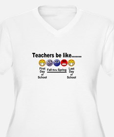 Teachers Be Like Plus Size T-Shirt
