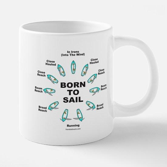 BORN TO SAIL Mugs