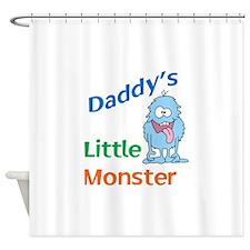 DADDYS LITTLE MONSTER Shower Curtain