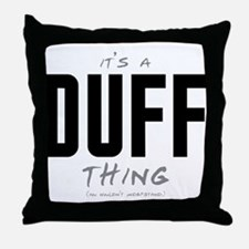 It's a Duff Thing Throw Pillow