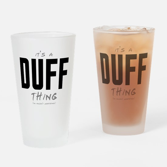 It's a Duff Thing Drinking Glass