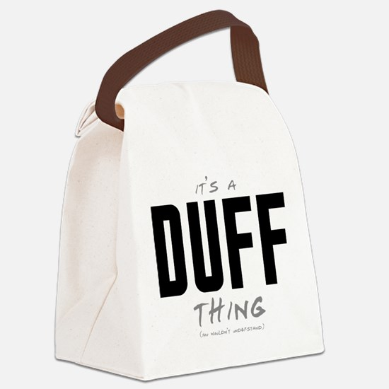 It's a Duff Thing Canvas Lunch Bag