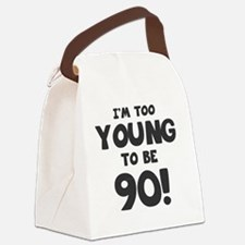 90th Birthday Humor Canvas Lunch Bag