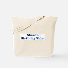 Shane birthday shirt Tote Bag