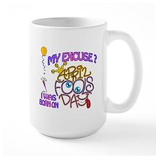 April Fool Birthday Woman Mug