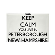 Keep calm you live in Peterborough New Ham Magnets
