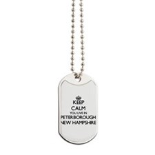 Keep calm you live in Peterborough New Ha Dog Tags