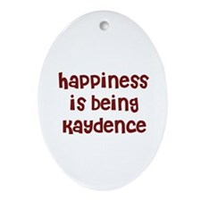 happiness is being Kaydence Oval Ornament