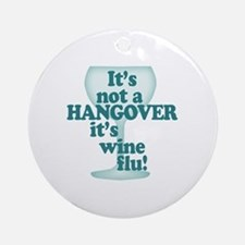Funny Wine Drinking Humor Round Ornament