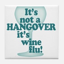 Funny Wine Drinking Humor Tile Coaster