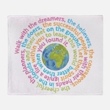 Walk with the dreamers Throw Blanket