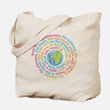 Walk with the dreamers Tote Bag