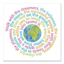 """Walk with the dreamers Square Car Magnet 3"""" x 3"""""""