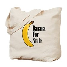 Banana For Scale Tote Bag