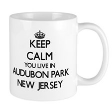 Keep calm you live in Audubon Park New Jersey Mugs