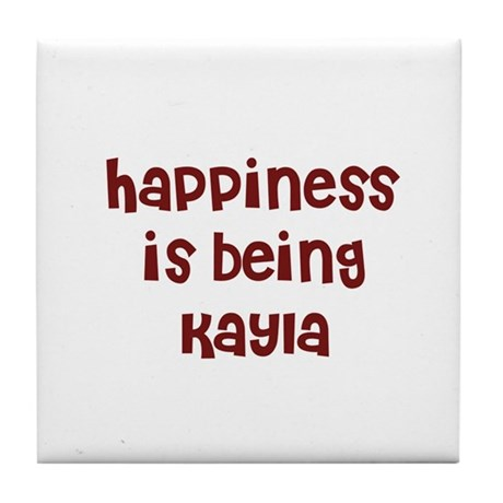 happiness is being Kayla Tile Coaster