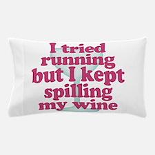 Wine vs Running Lazy Humor Pillow Case