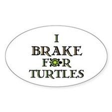 I Brake for Turtles Rectangle Bumper Stickers