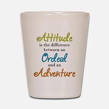Attitude Quote Shot Glass