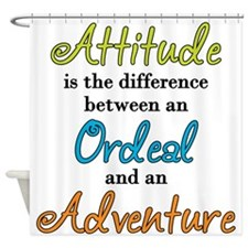 Attitude Quote Shower Curtain