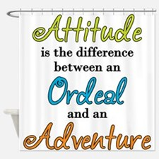 Attitude Quote Shower Curtain