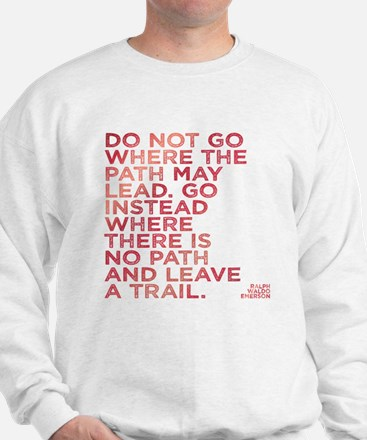 Do Not Go Where The Path May Lead. Jumper