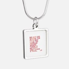 Do Not Go Where The Path May Lead. Necklaces