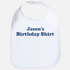 Jason birthday shirt Bib