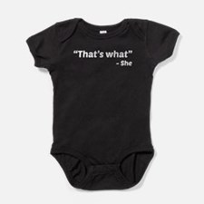 That's What She Said Baby Bodysuit