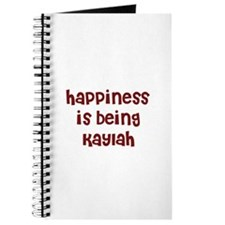 happiness is being Kaylah Journal