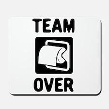 Team Over Mousepad