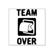 Team Over Sticker