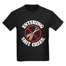 Entering Shit Creek: No Paddles T-Shirt