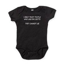 I Only Trust People Who Like Big But Baby Bodysuit