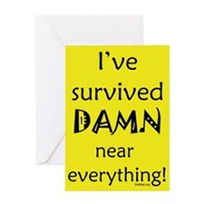 I've Survived Greeting Card