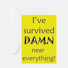 I've Survived Greeting Card