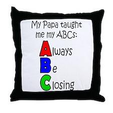 Always Be Closing - Papa Throw Pillow