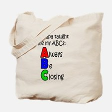 Always Be Closing - Papa Tote Bag