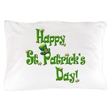 Happy St. Patricks Day Pillow Case