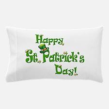 Happy St. Patricks Day Pillow Case