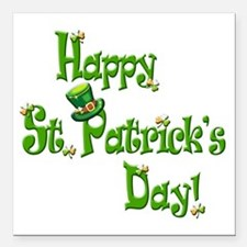 "Happy St. Patricks Day Square Car Magnet 3"" x 3"""