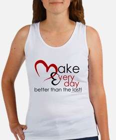 Make Every day Tank Top