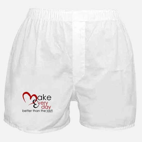 Make Every day Boxer Shorts