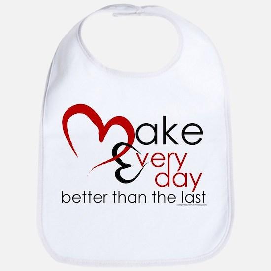 Make Every day Bib