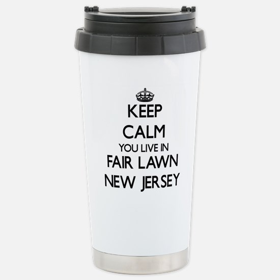 Keep calm you live in F Stainless Steel Travel Mug