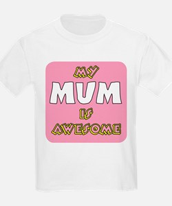 Mum is Awesome T-Shirt
