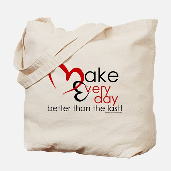 Make Every day Tote Bag