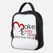 Make Every day Neoprene Lunch Bag