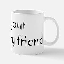 I'm Your Imaginary Friend Mug