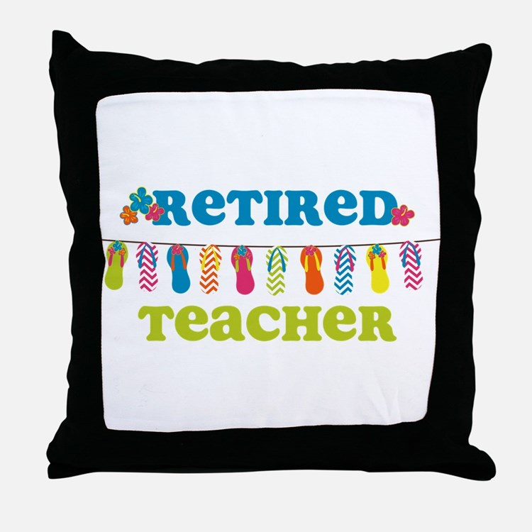 Flip Flops Retired Teacher Throw Pillow